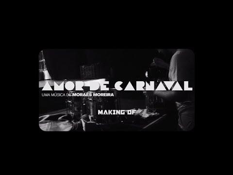Monobloco - Amor de Carnaval (Making Of Oficial)