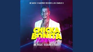 Chicka Bonita Riddim: Mr. Vegas - Begging a Touch