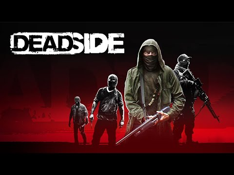 DEADSIDE Official Trailer 2020