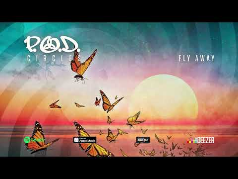 "P.O.D. - ""Fly Away"" (Circles) 2018 Mp3"