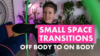 Hooping in Small Spaces  Transition to On Body