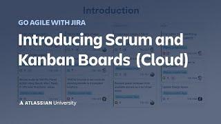 Using Scrum and Kanban Boards in Jira Cloud