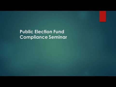 Public Election Fund Compliance Seminar 2018: Montgomery County MD