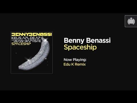 Benny Benassi - Spaceship (Edu K Remix)