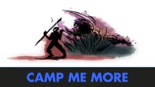 Camp me more (par Ribasu) - Progresser sur League of Legends
