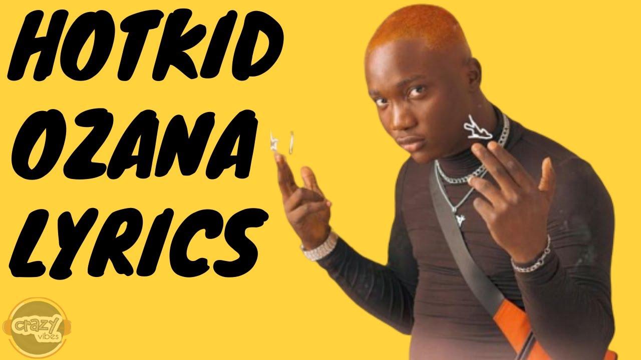 Hotkid Ozana Lyrics Youtube Dr dolor entertainment at last drops the official visuals to hotkid's recently heard song tagged nobody. hotkid ozana lyrics youtube