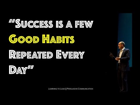 Success is a Few Good Habits Repeated Every Day