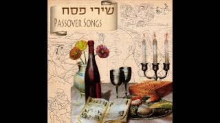 Chad Gadya -   Passover Songs