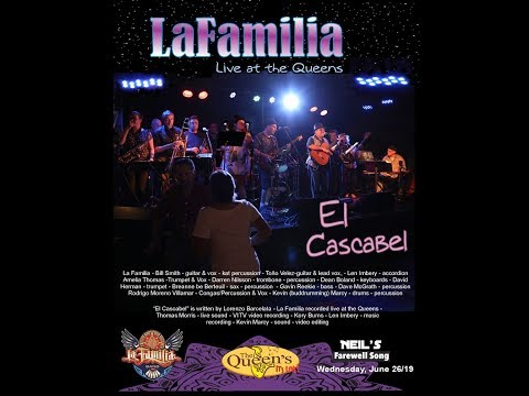 El Cascabel  - La Familia - Live at the Queens