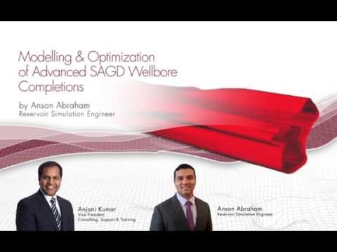 CMG Webinar: Modelling & Optimization of Advanced SAGD Wellbore Completions