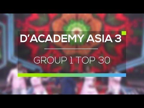 Highlight D'Academy Asia 3 - Group 1 Top 30