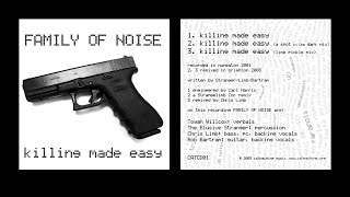 FAMILY OF NOISE FT TOYAH Killing Made Easy (Shot In The Dark Mix)