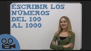 Escribir los números del 100 al 1000