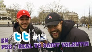 En TT #13 #PsgReal VS #SaintValentin
