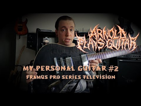 My Personal Guitars episode 2 - Framus Pro Series Television - My New #1