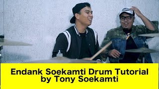 ENDANK SOEKAMTI DRUM TUTORIAL BY TONY SOEKAMTI