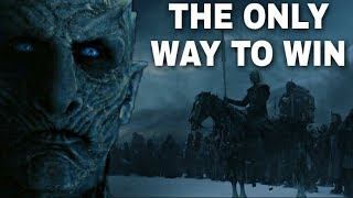 This Is How You Beat The Night King! - Game of Thrones Season 8 (The Final Season)
