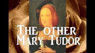 The other Mary Tudor