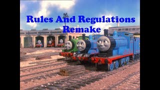 Thomas And Friends Rules And Regulations Remake