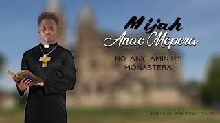 MIJAH - ANAO MOPERA (OFFICIAL AUDIO 2018)