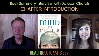 Book Summary Interview with Dawson Church - Chapter: Introduction