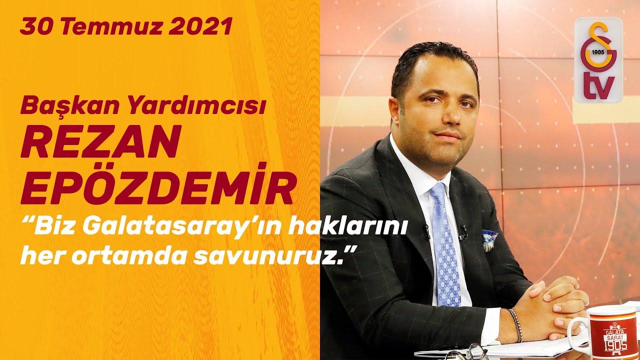 📺 Galatasaray Spor Kulübü Başkan Yardımcısı Rezan Epözdemir ile ''GÜNDEM ÖZEL''
