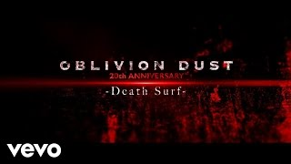 OBLIVION DUST - BED OF ROSES