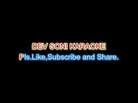 Thodi thodi piya Karo. Karaoke with lyrics by DEV SONI. Pls. Like subscribe share and comment.
