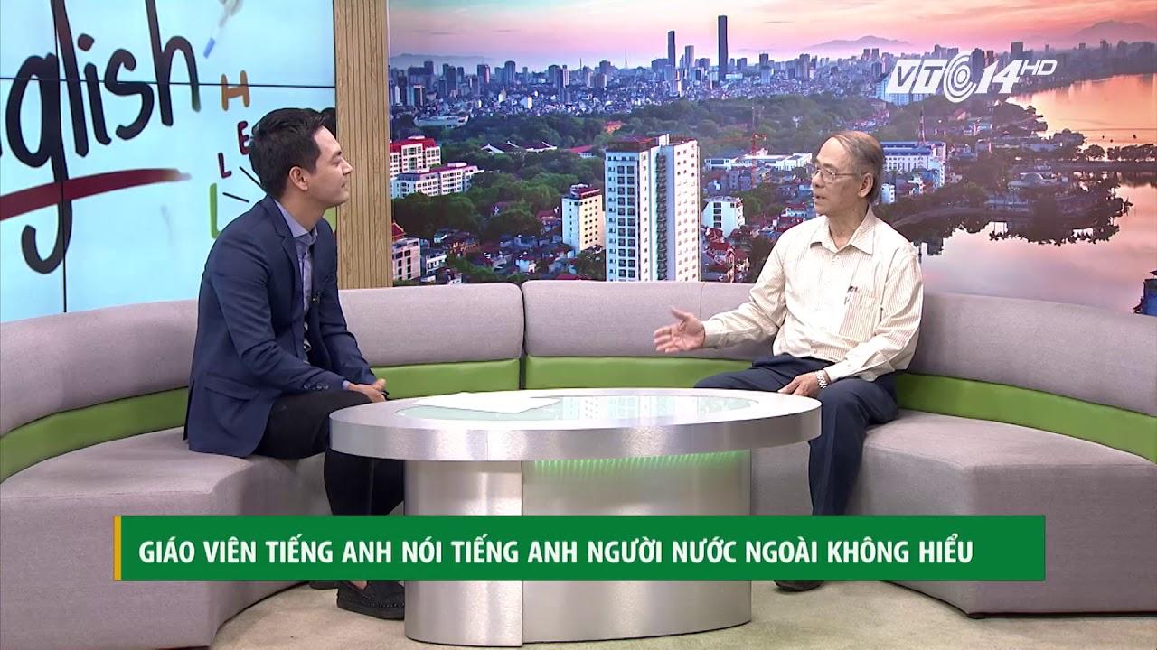 VTC14 | Giáo viên tiếng Anh nói tiếng Anh người nước ngoài không hiểu