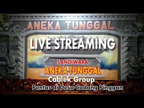 LIVE STREAMING SANDIWARA ANEKA TUNGGAL CADANG PINGGAN #BENGI