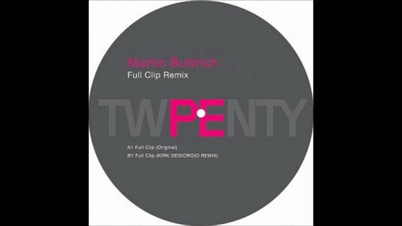 Download Martin Buttrich - Full Clip (Original Mix)