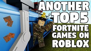 ANOTHER TOP 5 FORTNITE GAMES ON ROBLOX | FUNNY MOMENTS