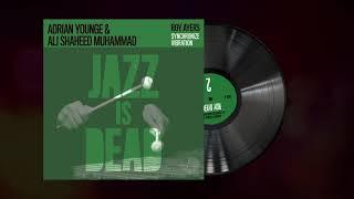 """Synchronize Vibration"" - Adrian Younge and Ali Shaheed Muhammad feat. Roy Ayers"