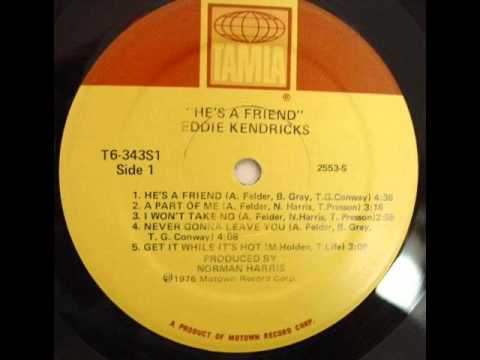 Eddie Kendricks - He's A Friend