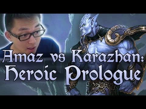[Hearthstone] AMAZ VS KARAZHAN: Prologue (Heroic)