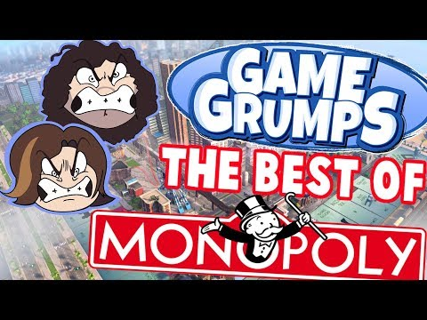 Game Grumps - The Best of MONOPOLY??