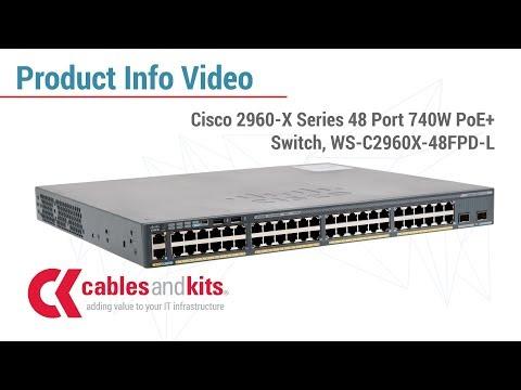 Cisco 2960-X Series 48 Port 740W PoE+ Switch, WS-C2960X-48FPD-L