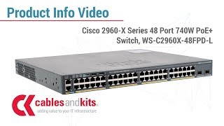 Product Info: Cisco 2960-X Series PoE+ Switch, WS-C2960X-48FPD-L