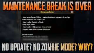 Maintenance Break is over ! Why not Zombie Mode?