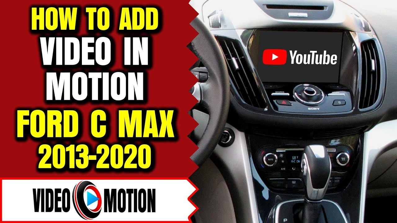 Video on MyFord Touch, 2013-2019 Ford C Max Video In Motion, DVD While  Driving, DVD Bypass, Lockpick