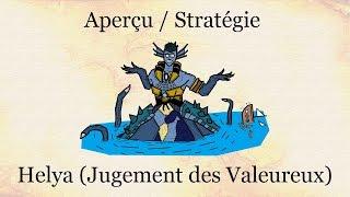 Aperçu / Stratégie - Helya (Jugement des Valeureux)