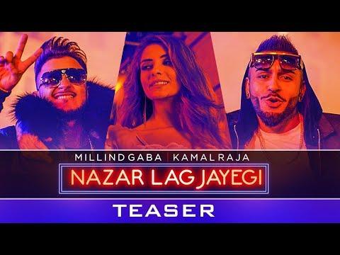 Nazar Lag Jayegi Teaser | Millind Gaba | Kamal Raja
