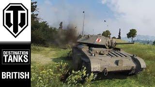 DESTINATION TANKS! UK! - World of Tanks PC