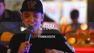 TOMOK NEW BOYZ - QYIAM #LIVE #TOMOKAKUSTIK