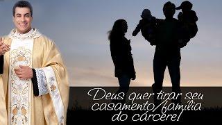 Deus quer tirar seu casamento/família do cárcere! - Padre Chrystian Shankar
