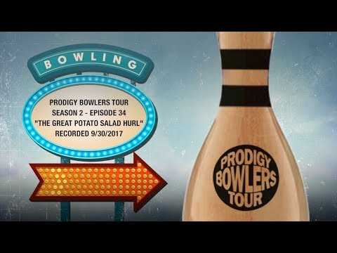 "PRODIGY BOWLERS TOUR -- 09-30-2017 -- ""The Great Potato Salad Hurl"""