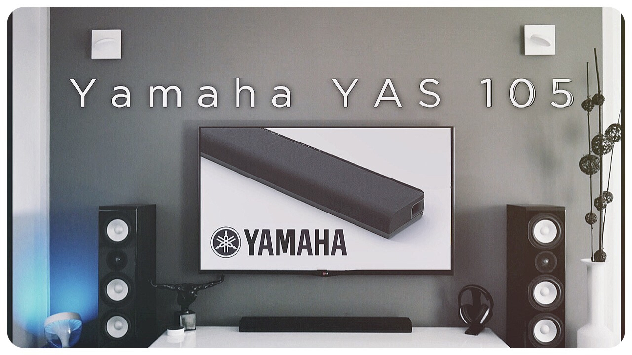 yamaha yas 105 soundbar 7 1 vorstellung klangtest. Black Bedroom Furniture Sets. Home Design Ideas