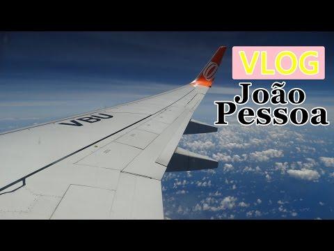 VLOG João Pessoa - Parte I