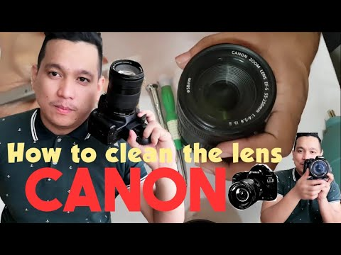 HOW TO CLEAN YOUR CAMERA LENS CANON
