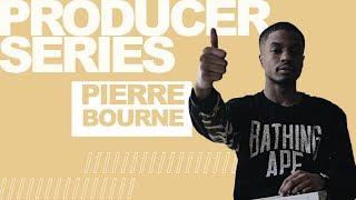 Producer Series: Pierre Bourne (Episode 2)